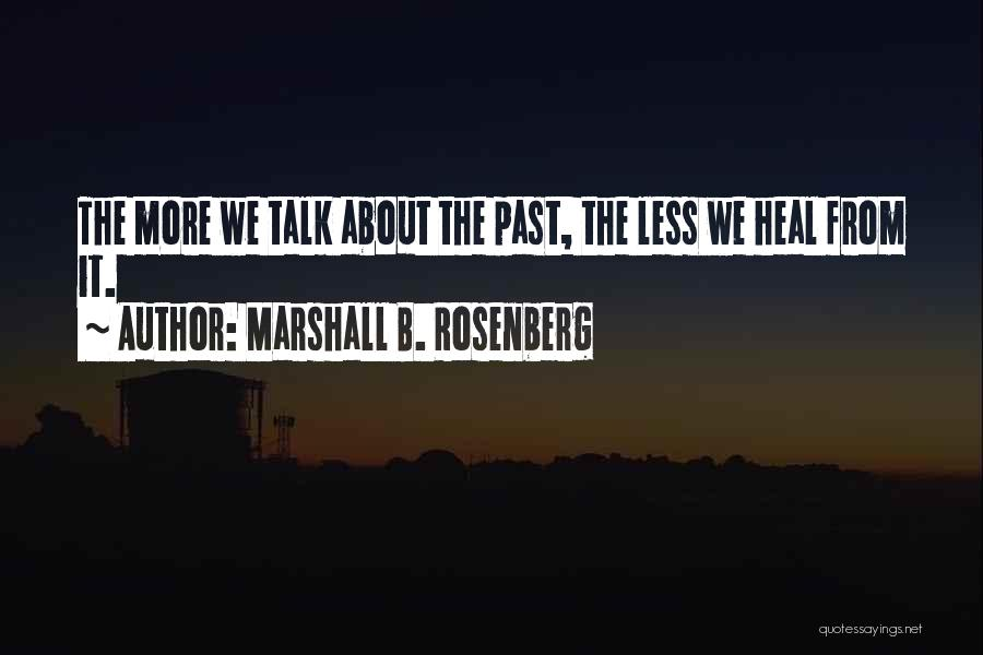 From Quotes By Marshall B. Rosenberg