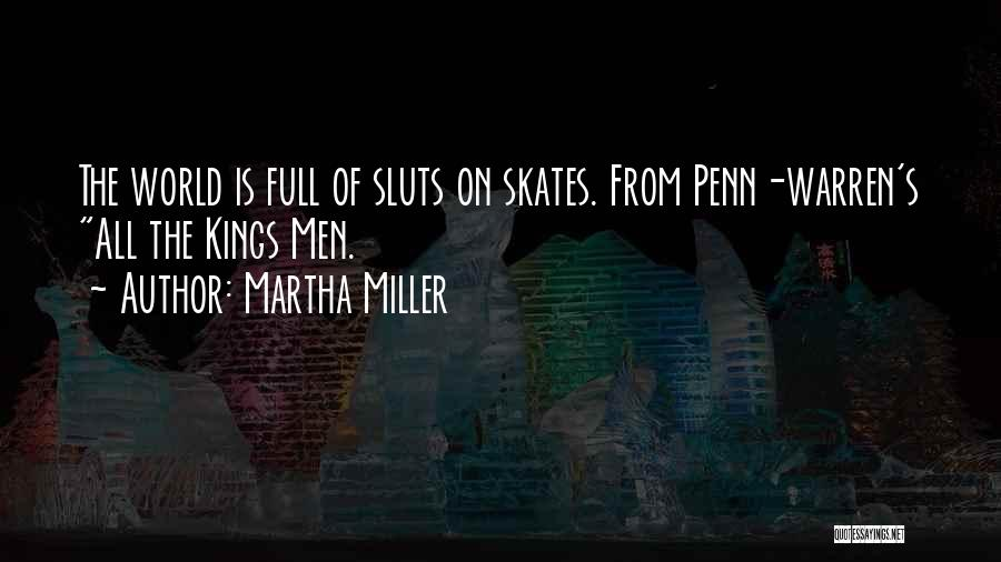 From Quotes By Martha Miller