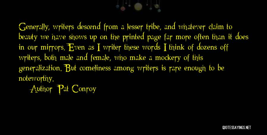 From Quotes By Pat Conroy