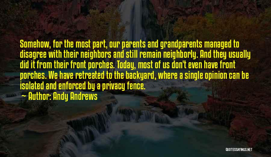 Front Porches Quotes By Andy Andrews