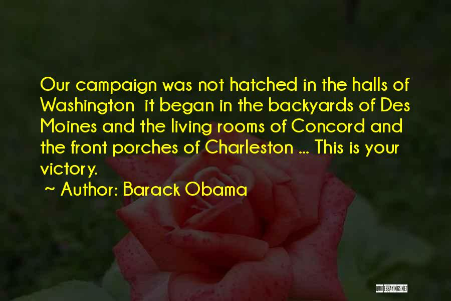 Front Porches Quotes By Barack Obama
