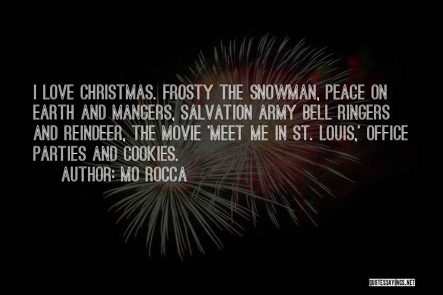 Frosty Movie Quotes By Mo Rocca