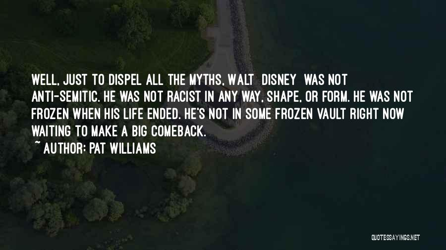 Frozen Disney Quotes By Pat Williams