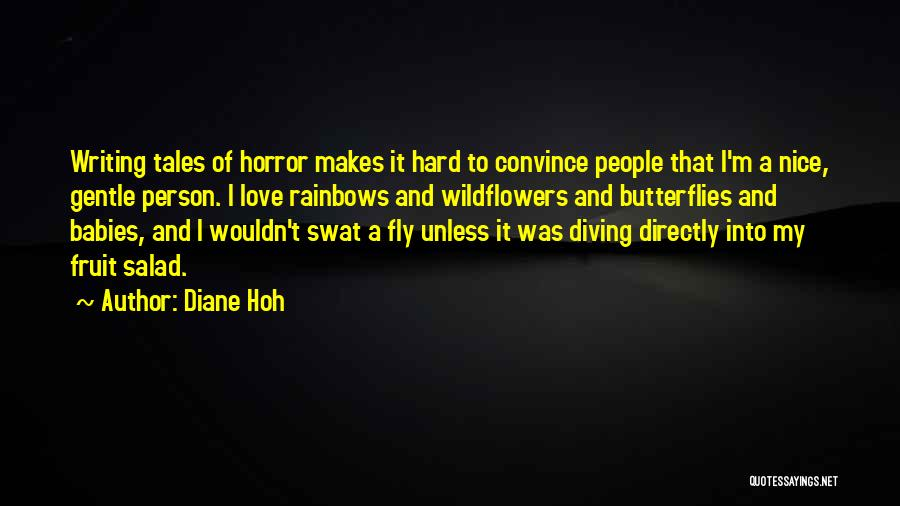 Fruit Fly Quotes By Diane Hoh
