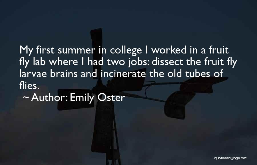 Fruit Fly Quotes By Emily Oster