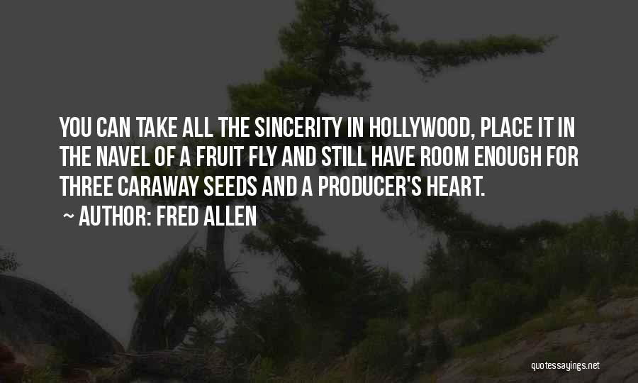 Fruit Fly Quotes By Fred Allen