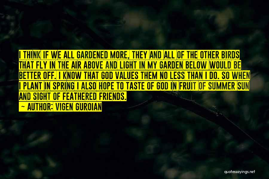 Fruit Fly Quotes By Vigen Guroian