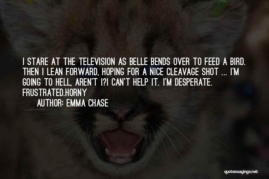 Frustrated Quotes By Emma Chase