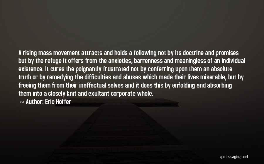 Frustrated Quotes By Eric Hoffer
