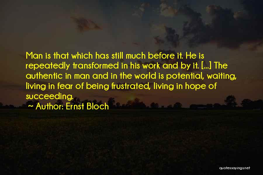 Frustrated Quotes By Ernst Bloch