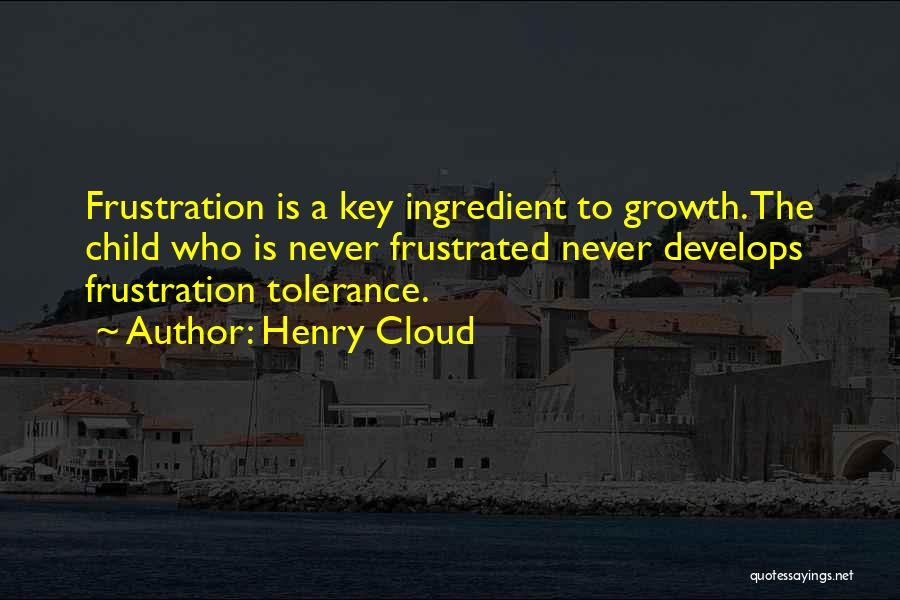 Frustrated Quotes By Henry Cloud