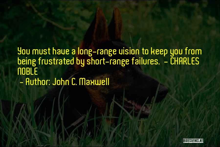 Frustrated Quotes By John C. Maxwell