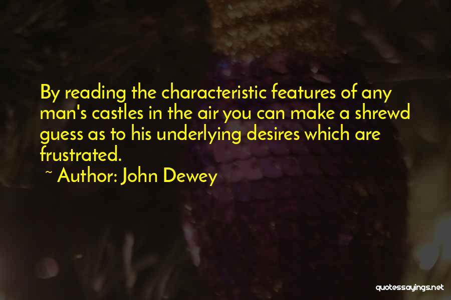 Frustrated Quotes By John Dewey