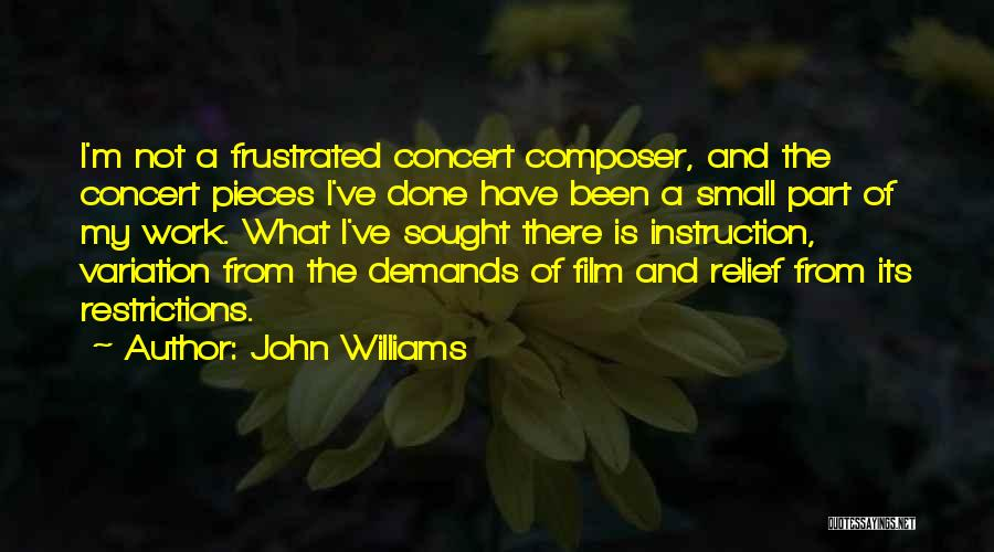 Frustrated Quotes By John Williams