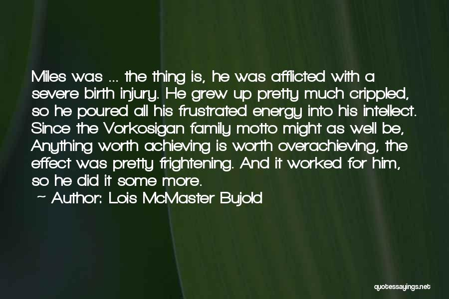Frustrated Quotes By Lois McMaster Bujold