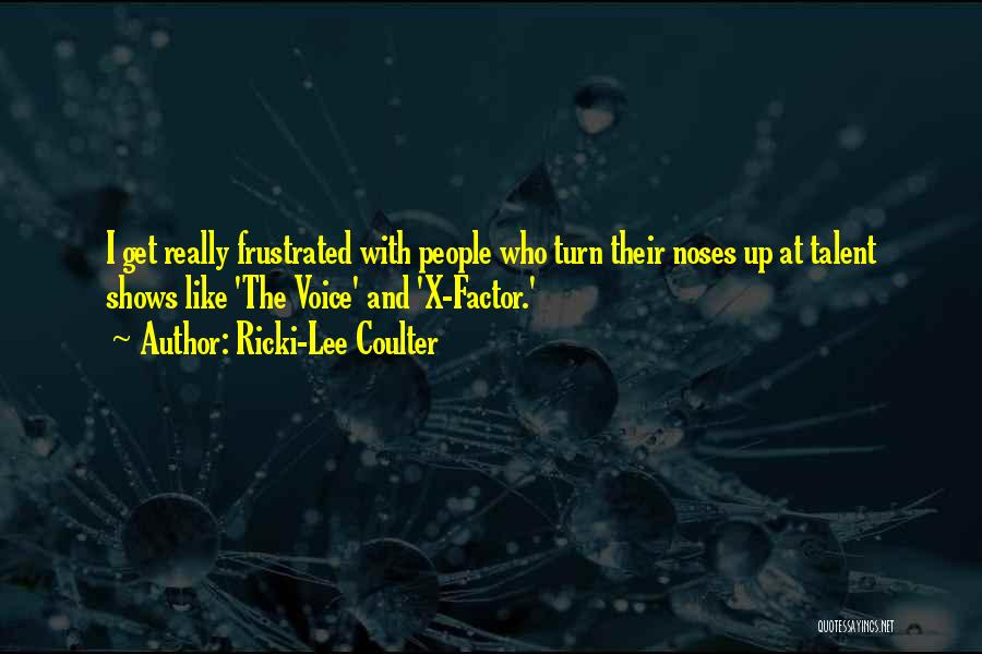 Frustrated Quotes By Ricki-Lee Coulter