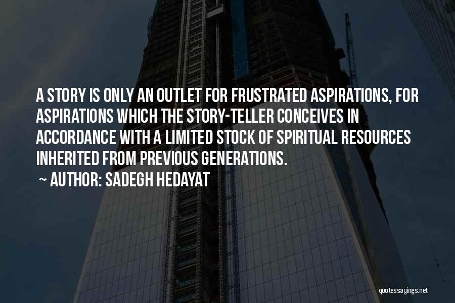 Frustrated Quotes By Sadegh Hedayat