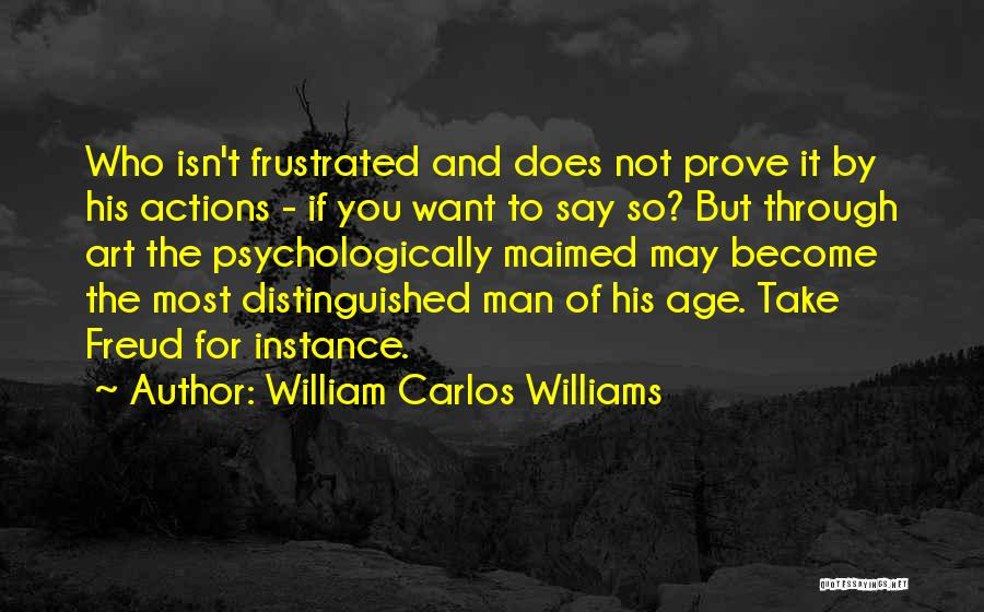 Frustrated Quotes By William Carlos Williams
