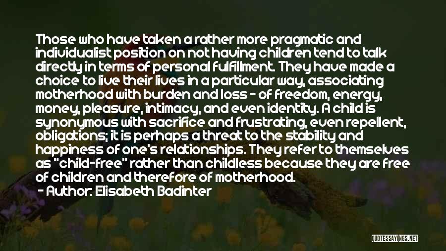 Frustrating Relationships Quotes By Elisabeth Badinter