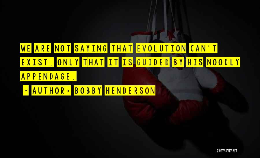 Fsm Quotes By Bobby Henderson