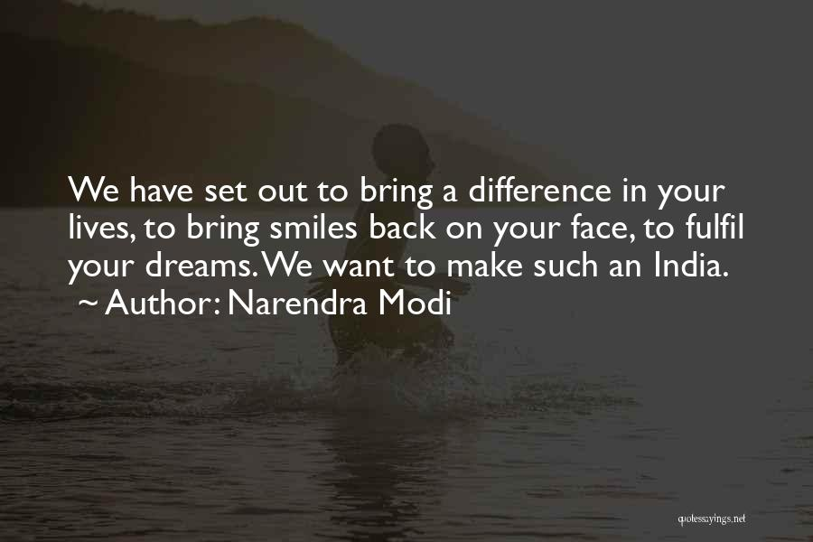 Fulfil Dreams Quotes By Narendra Modi