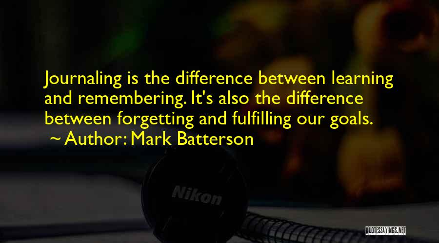 Fulfilling Your Goals Quotes By Mark Batterson