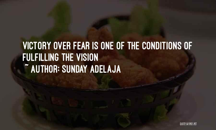 Fulfilling Your Goals Quotes By Sunday Adelaja