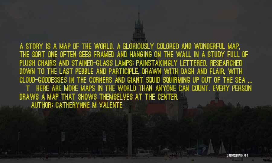 Full Of Themselves Quotes By Catherynne M Valente