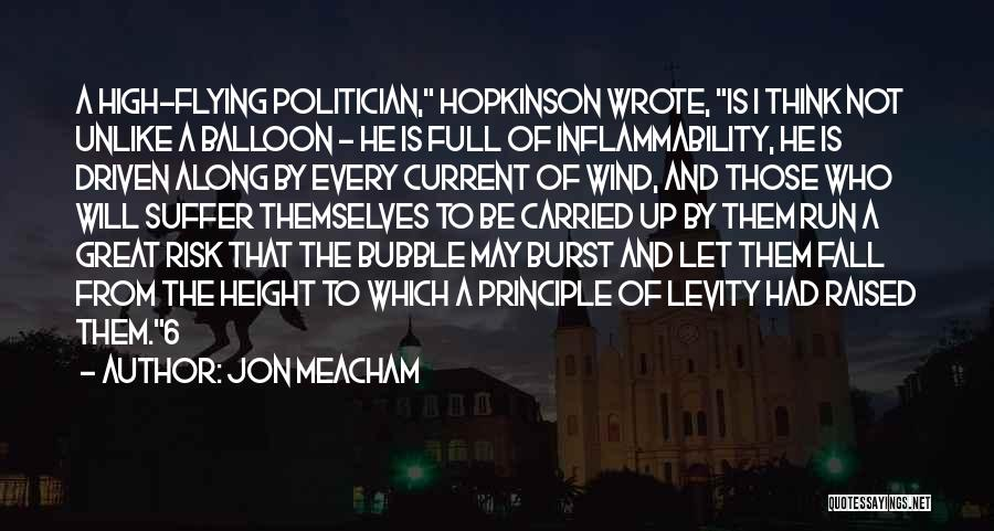 Full Of Themselves Quotes By Jon Meacham
