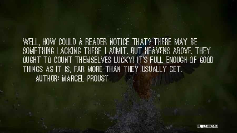 Full Of Themselves Quotes By Marcel Proust