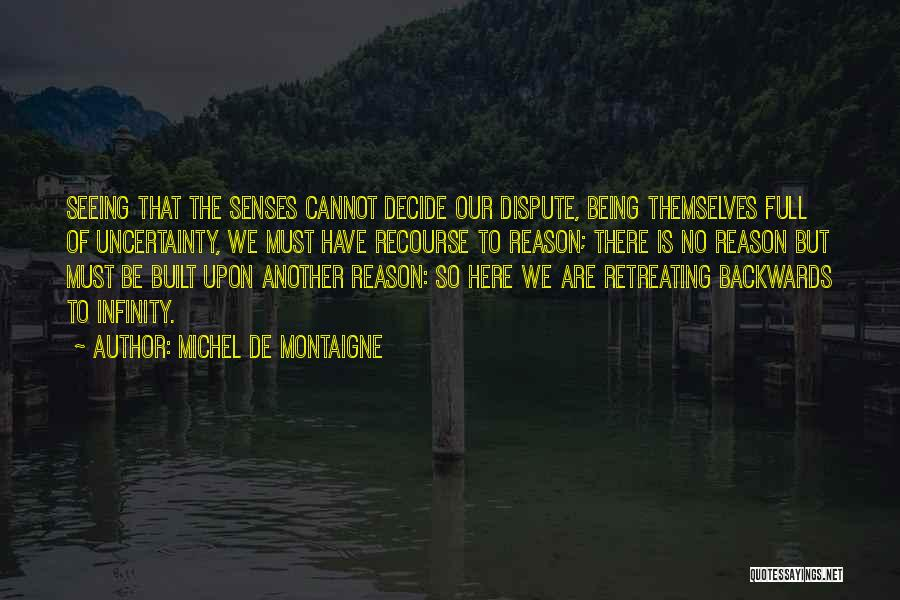 Full Of Themselves Quotes By Michel De Montaigne