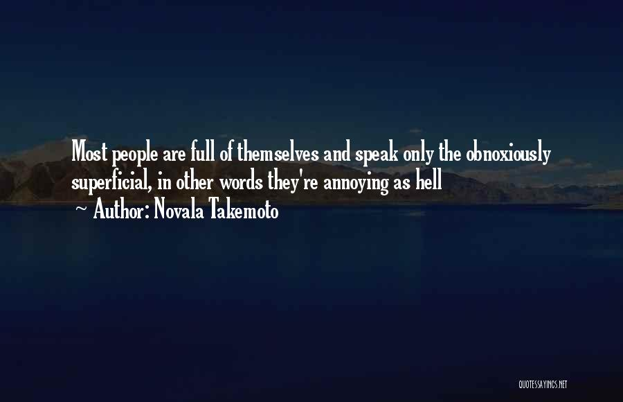 Full Of Themselves Quotes By Novala Takemoto