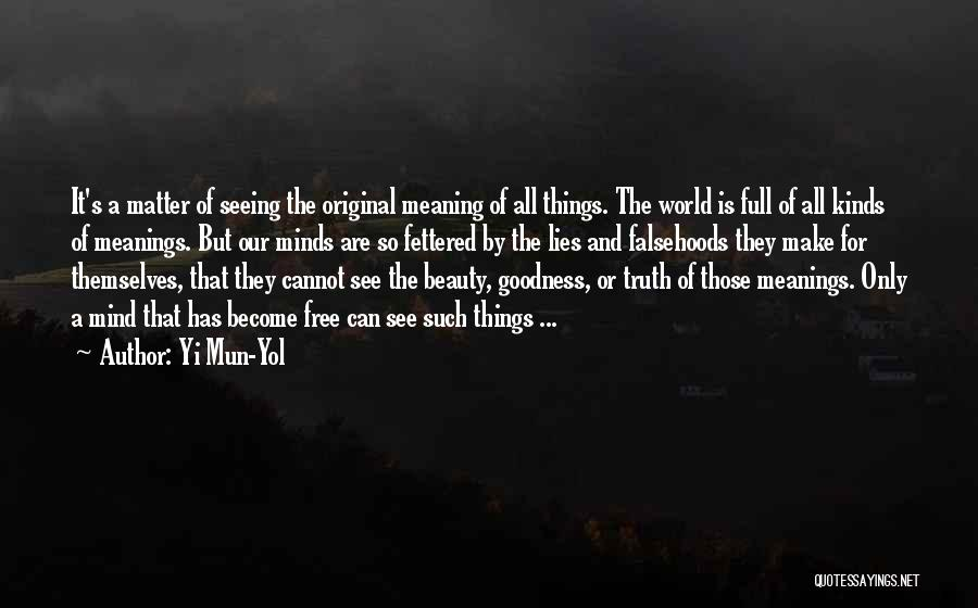 Full Of Themselves Quotes By Yi Mun-Yol