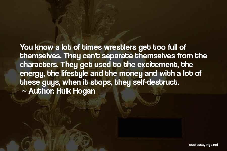 Full Stops Quotes By Hulk Hogan