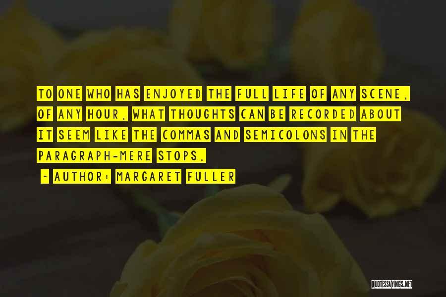 Full Stops Quotes By Margaret Fuller