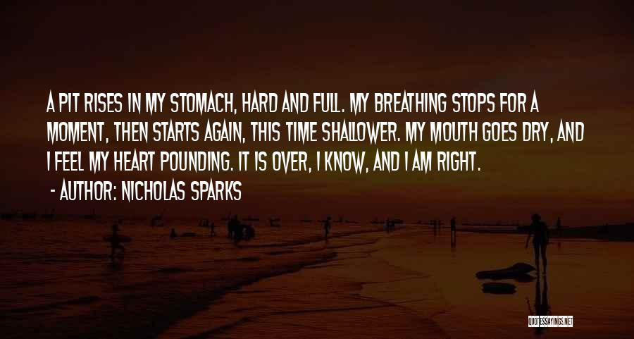 Full Stops Quotes By Nicholas Sparks