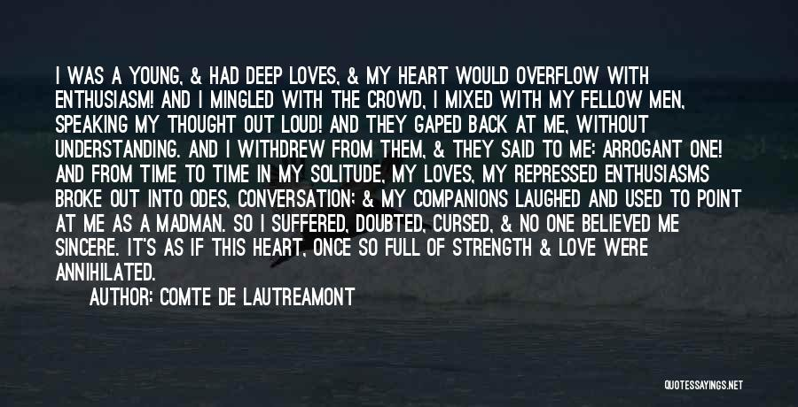 Full Time Lover Quotes By Comte De Lautreamont