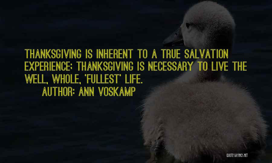 Fullest Quotes By Ann Voskamp