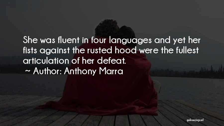 Fullest Quotes By Anthony Marra