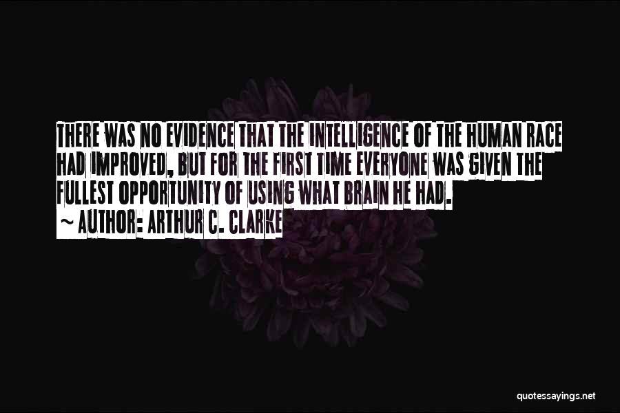 Fullest Quotes By Arthur C. Clarke