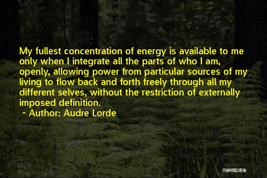 Fullest Quotes By Audre Lorde