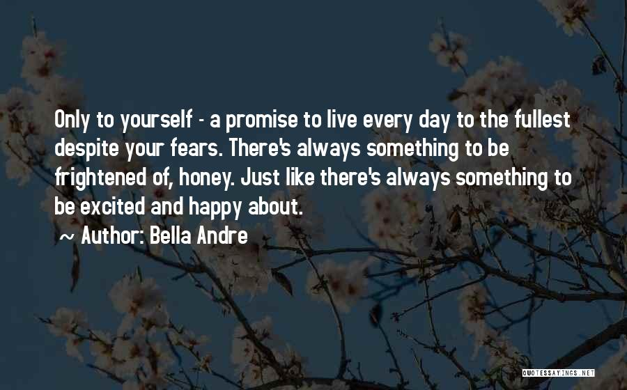 Fullest Quotes By Bella Andre