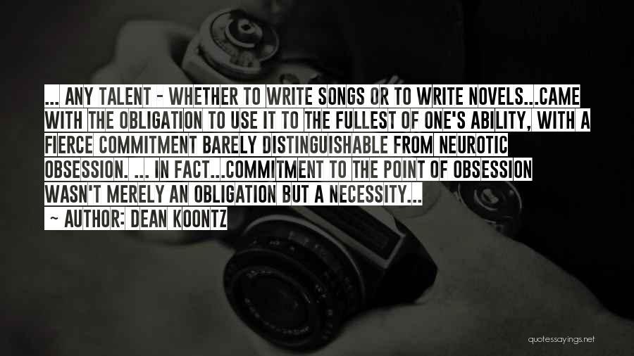 Fullest Quotes By Dean Koontz