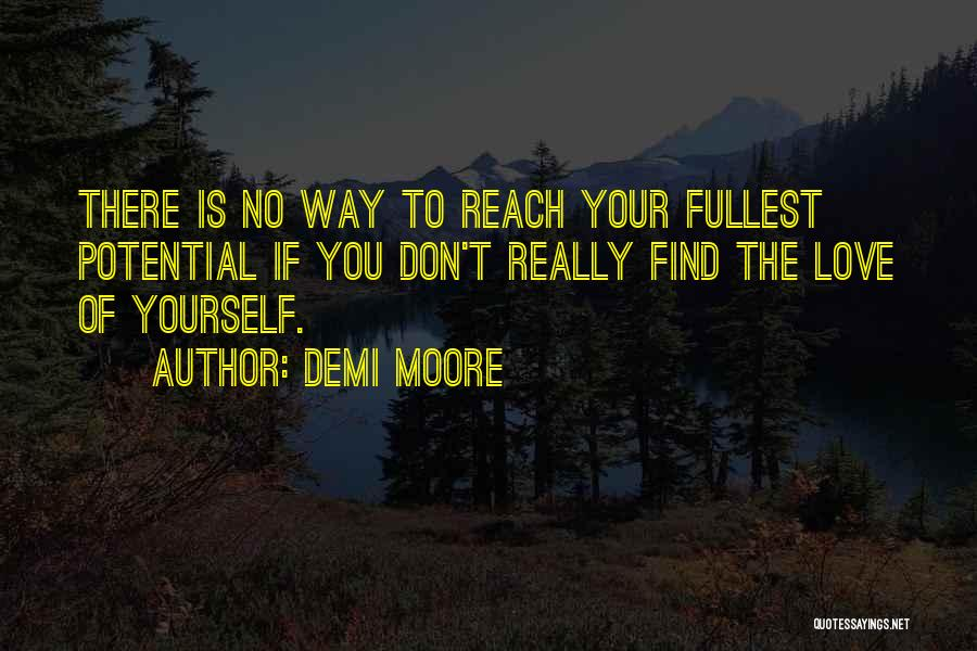 Fullest Quotes By Demi Moore