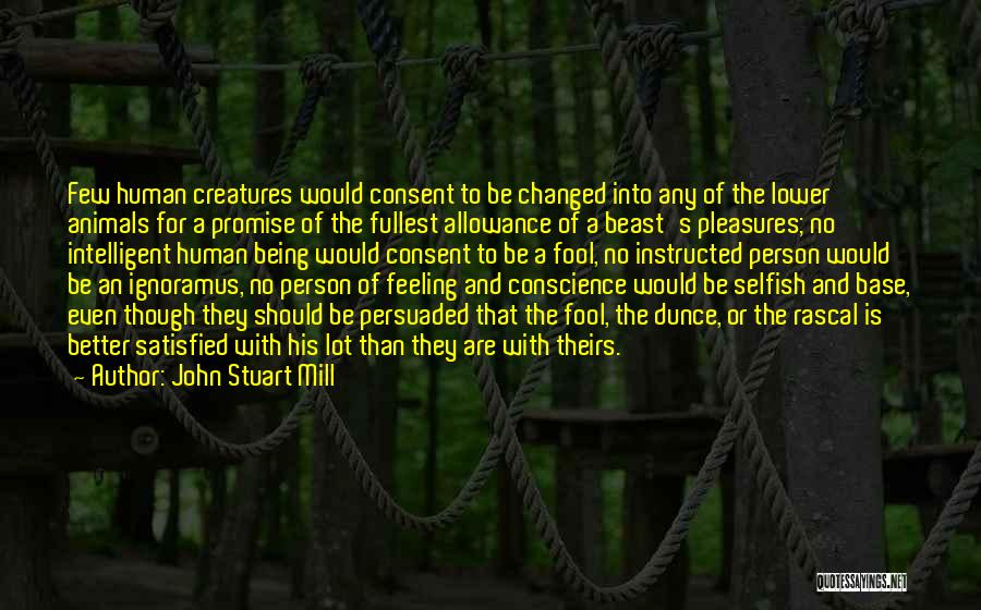 Fullest Quotes By John Stuart Mill