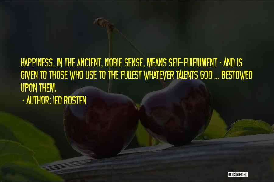 Fullest Quotes By Leo Rosten