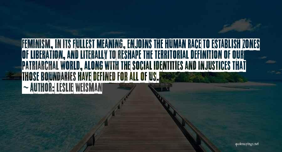 Fullest Quotes By Leslie Weisman