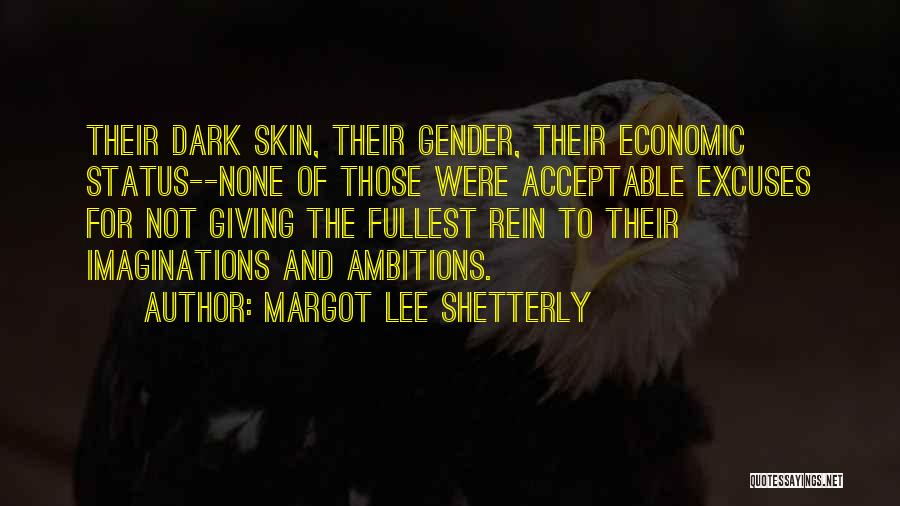 Fullest Quotes By Margot Lee Shetterly