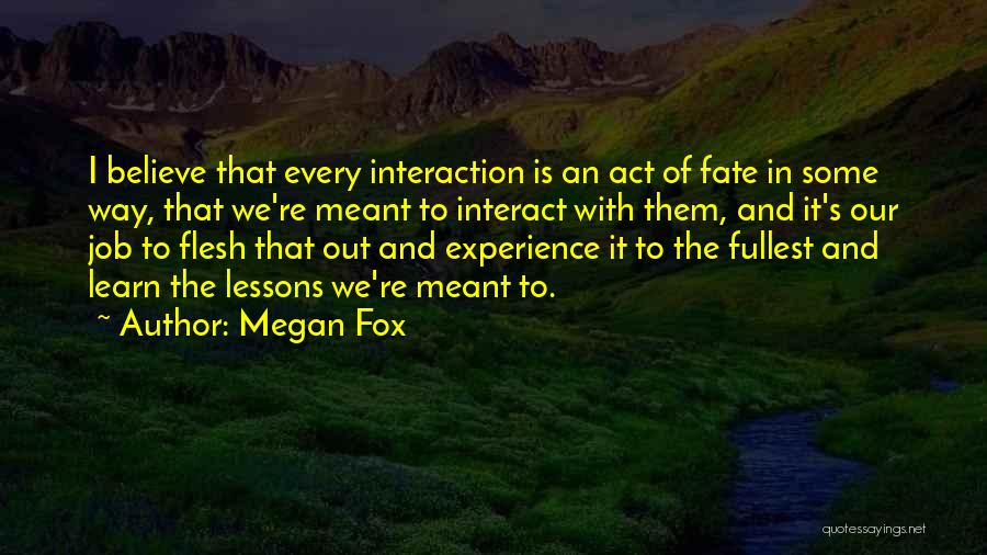 Fullest Quotes By Megan Fox