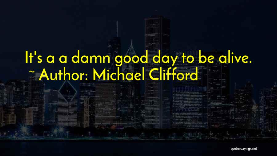 Fullest Quotes By Michael Clifford